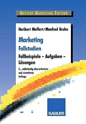 9783409236102: Marketing Fallstudien: Fallbeispiele  -  Aufgaben  -  Lösungen