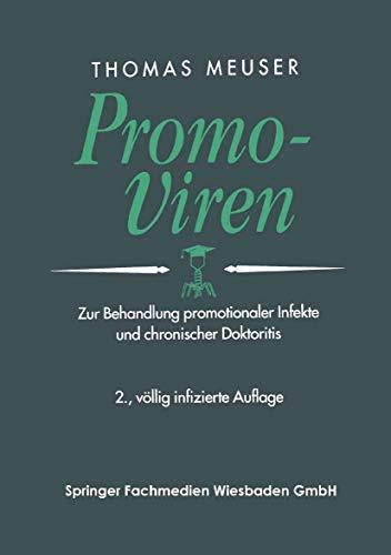 9783409236850: Promo-Viren: Zur Behandlung promotionaler Infekte und chronischer Doktoritis