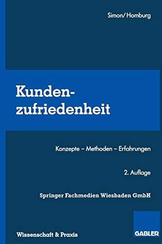 9783409237857: Kundenzufriedenheit: Konzepte  -  Methoden  -  Erfahrungen (German Edition)