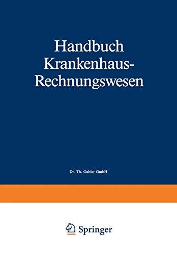 9783409240130: Handbuch Krankenhaus-Rechnungswesen: Grundlagen-Verfahren-Anwendungen