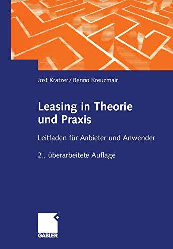 9783409244367: Leasing in Theorie und Praxis: Leitfaden für Anbieter und Anwender