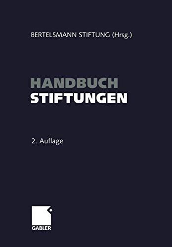 9783409298964: Handbuch Stiftungen: Ziele ― Projekte ― Management ― Rechtliche Gestaltung (German Edition)