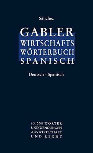 9783409299121: Gabler Wirtschaftswörterbuch Spanisch, 2 Bde., Bd.1, Deutsch-Spanisch