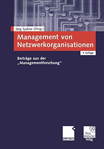 9783409314886: Management von Netzwerkorganisationen. Beiträge aus der 'Managementforschung'