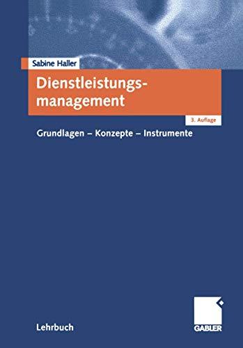 9783409314992: Dienstleistungsmanagement: Grundlagen - Konzepte - Instrumente