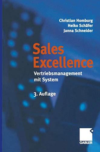 Sales Excellence. Vertriebsmanagement mit System (Gebundene Ausgabe): Christian Homburg Heiko