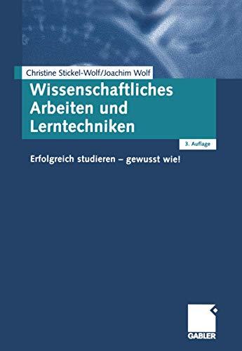 9783409318266: Wissenschaftliches Arbeiten und Lerntechniken: Erfolgreich studieren - gewusst wie!