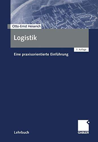 9783409322386: Logistik: Eine praxisorientierte Einführung