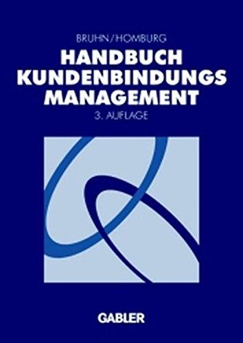 9783409322690: Handbuch Kundenbindungsmanagement. Grundlagen - Konzepte - Erfahrungen.