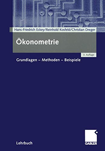 9783409337328: Ökonometrie: Grundlagen ― Methoden ― Beispiele (German Edition)