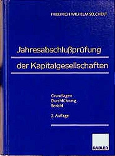 9783409350839: Jahresabschlusspr�fung der Kapitalgesellschaften: Grundlagen - Durchf�hrung - Bericht