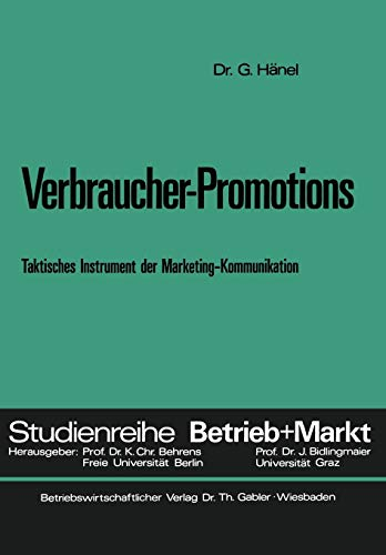 9783409364812: Verbraucher-Promotions: Taktisches Instrument der Marketing-Kommunikation (Studienreihe Betrieb und Markt) (German Edition)