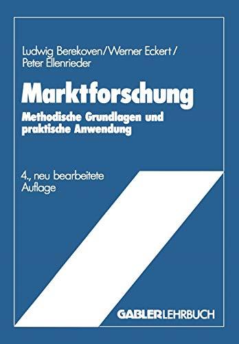 9783409369855: Marktforschung: Methodische Grundlagen und praktische Anwendung (German Edition)
