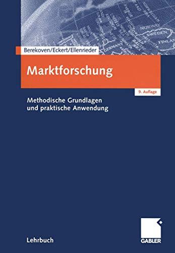 9783409369909: Marktforschung. Methodische Grundlagen und praktische Anwendung