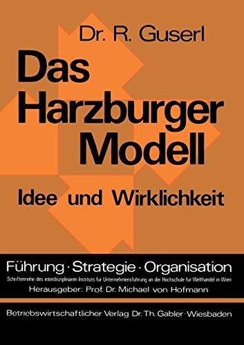 9783409381314: Das Harzburger Modell: Idee und Wirklichkeit (Führung - Strategie - Organisation / Serie 3)
