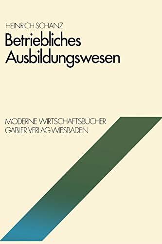 Betriebliches Ausbildungswesen: Heinrich Schanz