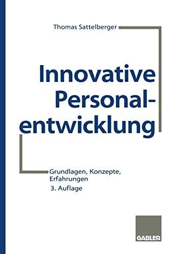 9783409391283: Innovative Personalentwicklung: Grundlagen, Konzepte, Erfahrungen (German Edition)