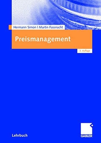 9783409391429: Preismanagement: Strategie - Analyse - Entscheidung - Umsetzung