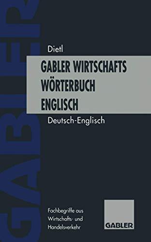 9783409399005: Gabler Wirtschaftsw�rterbuch Englisch, 2 Bde., Bd.1, Deutsch-Englisch