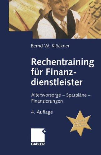 9783409418621: Rechentraining Fur Finanzdienstieister: Altersvorsorge - Sparplane - Finanzierungen