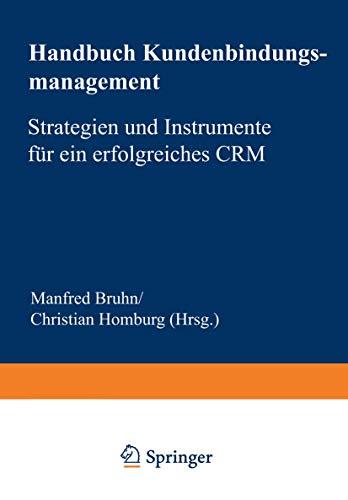 9783409422697: Handbuch Kundenbindungsmanagement: Strategien und Instrumente für ein erfolgreiches CRM