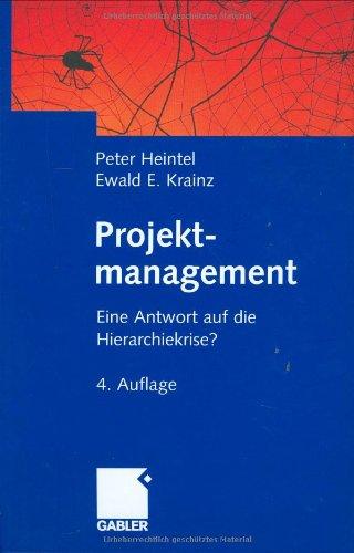 9783409432016: Projektmanagement. Eine Antwort auf die Hierarchiekrise?