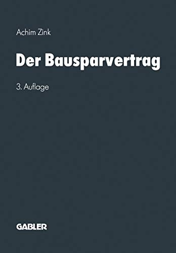 Der Bausparvertrag (German Edition): Zink, Achim