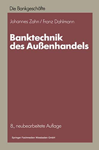 Banktechnik des Au?enhandels: Johannes C. D.