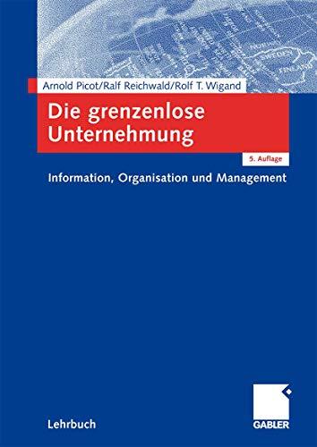 9783409522144: Die grenzenlose Unternehmung: Information, Organisation und Management. Lehrbuch zur Unternehmensführung im Informationszeitalter