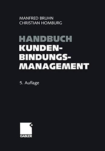 9783409522694: Handbuch Kundenbindungsmanagement: Strategien und Instrumente für ein erfolgreiches CRM