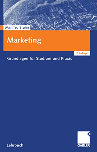9783409736466: Marketing: Grundlagen für Studium und Praxis