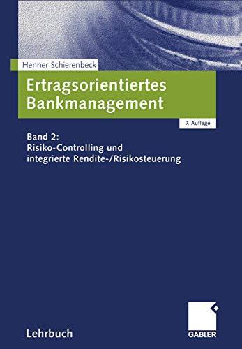 9783409750011: Ertragsorientiertes Bankmanagement. Band 2: Risiko-Controlling und integrierte Rendite-/Risikosteuerung. (=Gabler-Lehrbuch).