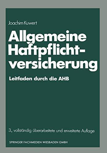 9783409858540: Allgemeine Haftpflichtversicherung: Leitfaden Durch Die Ahb