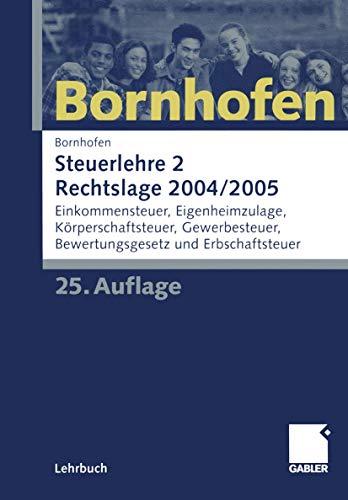 9783409976466: Steuerlehre 2 Rechtslage 2004/2005