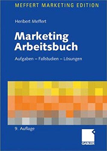 9783409990868: Marketing Arbeitsbuch: Aufgaben - Fallstudien - Lösungen
