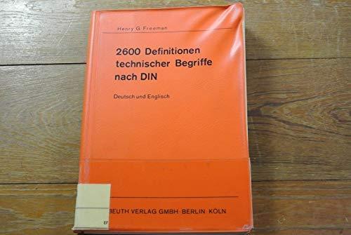 9783410108047: 2600 Definitionen technischer Begriffe nach DIN. Deutsch und englisch.