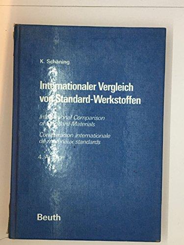 International Comparison of Standard Materials: Steel and Cast Iron/Internationaler Vergleich ...