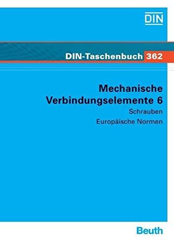 9783410158523: Mechanische Verbindungselemente 6: Schrauben. Europäische Normen