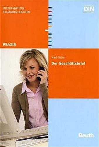 9783410158721: Der Geschäftsbrief: Gestaltung von Schriftstücken nach DIN 5008, DIN 5009, DIN 676 u. a