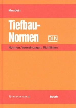 9783410159681: Tiefbau-Normen: Normen, Verordnungen, Richtlinien (Livre en allemand)