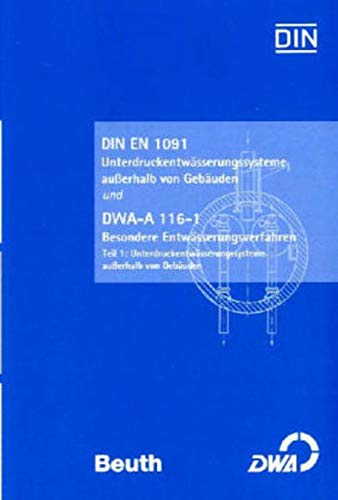 DIN EN 1091 Unterdruckentwässerungssysteme außerhalb von Gebäuden