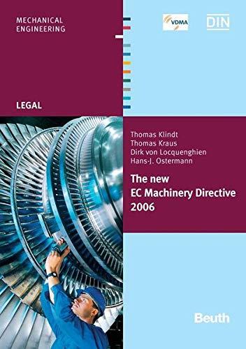 The new EC Machinery Directive 2006: Thomas Klindt