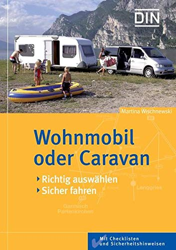 9783410164883: Wohnmobil oder Caravan: Richtig auswählen, sicher fahren