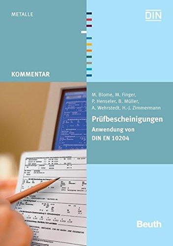 Prüfbescheinigungen: Anwendung von DIN EN 10204 (Paperback): M. Blome
