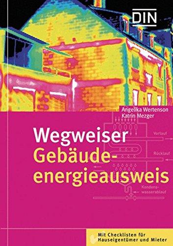 9783410166481: Wegweiser Gebäudeenergieausweis