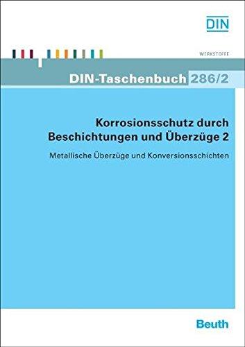 9783410167457: Korrosionsschutz durch Beschichtungen und Überzüge 2: Metallische Überzüge und Konversionsschichten