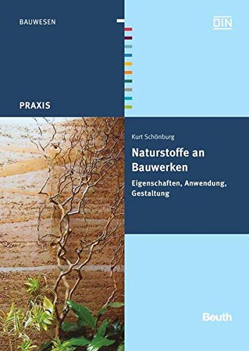 Naturstoffe an Bauwerken: Kurt Schönburg