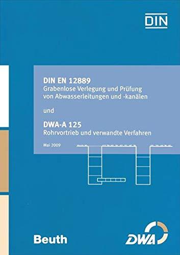 DIN EN 12889 Grabenlose Verlegung und Prüfung von Abwasserleitungen und -kanälen und ...