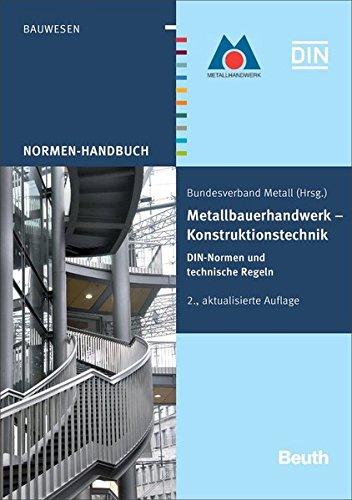 9783410177395: Metallbauerhandwerk - Konstruktionstechnik: DIN-Normen und technische Regeln