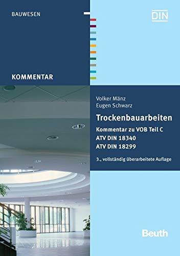 9783410203148: Trockenbauarbeiten: Kommentar zu VOB Teil C ATV DIN 18340, ATV DIN 18299 Mit ATV-Kurzkommentar zu DIN 18340